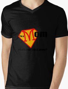 I m a Mom What s Your Super Power Mens V-Neck T-Shirt
