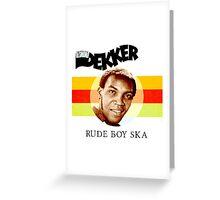Desmond Dekker Is A Rude Boy Ska Greeting Card