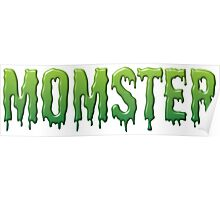 Green Drippy Momster Typography Poster