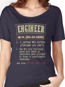Engineer Funny Dictionary Term Women's Relaxed Fit T-Shirt