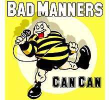 Bad Manners Can Can Photographic Print