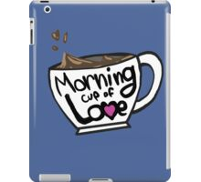 Morning Cup of Love iPad Case/Skin