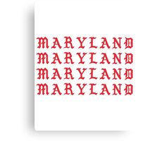I FEEL LIKE MARYLAND Canvas Print