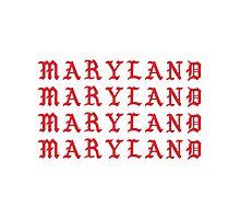 I FEEL LIKE MARYLAND Photographic Print