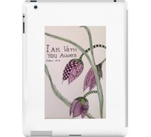 I am with you iPad Case/Skin