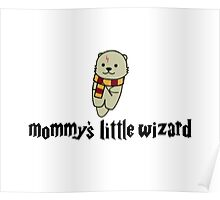 Mommy's Little Wizard Poster