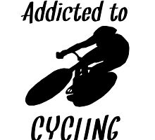 Addicted To Cycling by kwg2200
