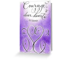 Courage CS Lewis inspirational handwritten quote Greeting Card