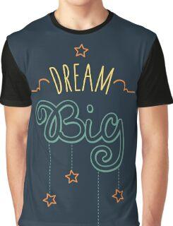 Dream Big Little One - Mens Womens Inspirational Graphic T shirt Graphic T-Shirt