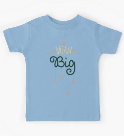 Dream Big Little One - Mens Womens Inspirational Graphic T shirt Kids Tee