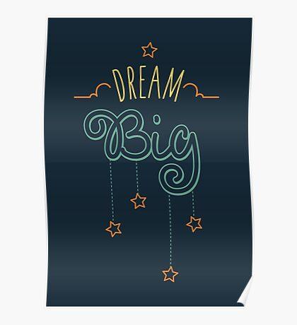 Dream Big Little One - Mens Womens Inspirational Graphic T shirt Poster