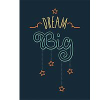 Dream Big Little One - Mens Womens Inspirational Graphic T shirt Photographic Print