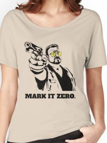 Mark It Zero - Walter Sobchak Big Lebowski shirt Women's Relaxed Fit T-Shirt