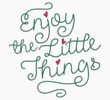 Enjoy The Little Things - Be Inspired Graphic T shirt Kids Tee