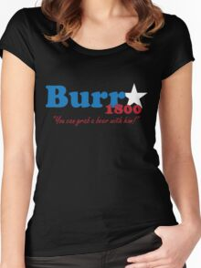 Burr for President: The Election of 1800 Women's Fitted Scoop T-Shirt