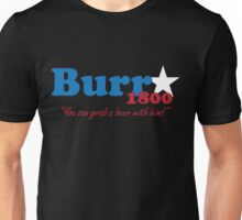 Burr for President: The Election of 1800 Unisex T-Shirt