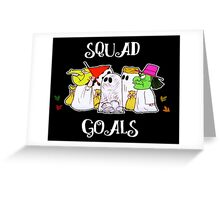 Squad Goals in White Greeting Card
