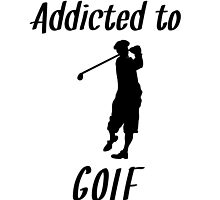 Addicted To Golf by kwg2200