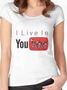 I Live In Youtube Women's Fitted Scoop T-Shirt