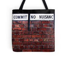 Commit No Nuisance Tote Bag