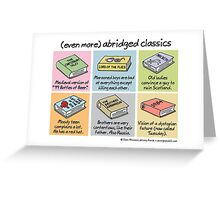 (even more) abridged classics Greeting Card