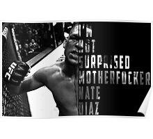 'I'M NOT SURPRISED MOTHERFUCKER' Nate Diaz Poster