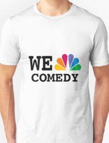 NBC we peacock comedy Unisex T-Shirt