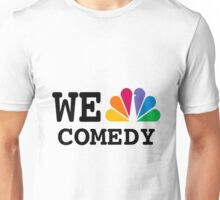 NBC we peacock comedy Unisex T-Shirt