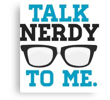 Talk Nerdy to Me Funny Spectacles Canvas Print