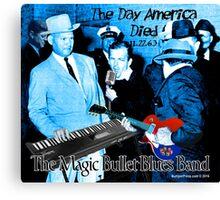 The Magic Bullet Blues Band Canvas Print