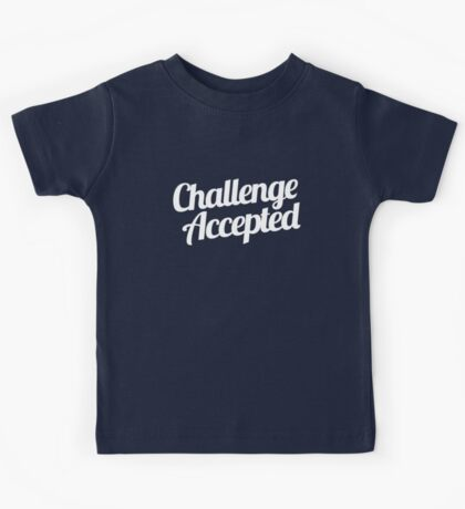 Challenge Accepted. Kids Tee