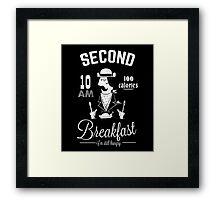Second Breakfast Framed Print