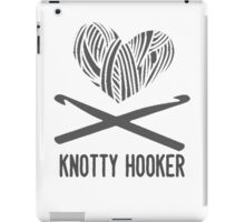 Are you a knotty hooker? iPad Case/Skin