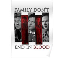 Supernatural Family Don't End in Blood v2.0 Poster