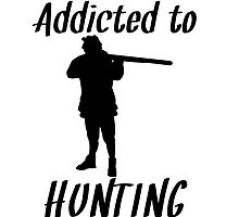 Addicted To Hunting by kwg2200