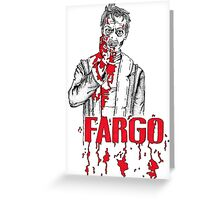 Steve Buscemi in Fargo Greeting Card