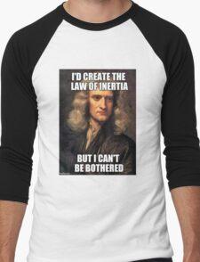 Sir Isaac Newton Meme Men's Baseball ¾ T-Shirt