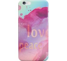 Love Peace & Serenity iPhone Case/Skin