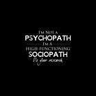 I'm Not A Psychopath v2.0 by obsidiandream