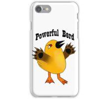 Powerful Berd iPhone Case/Skin