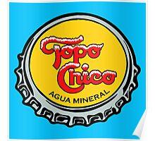 Topo Chico T-Shirt Print Poster