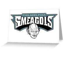 Philadelphia Smeagols!!! Greeting Card