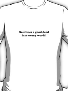 Willy Wonka - So shines a good deed - Black Font T-Shirt