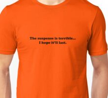 Willy Wonka - The Suspense is Terrrible - Black Font Unisex T-Shirt