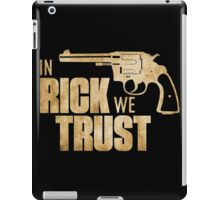 Rick Grimes The Walking Dead - In Rick We Trust iPad Case/Skin