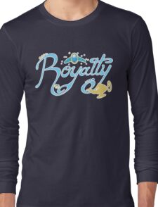 Royalty - Show you the world Long Sleeve T-Shirt
