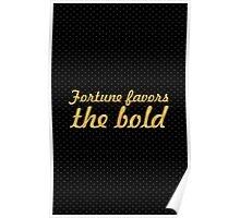 "Fortune favors the bold... ""Virgil"" Inspirational Quote Poster"