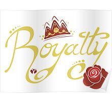 Royalty - Beauty Poster