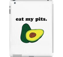 eat my pits. (avocado) iPad Case/Skin