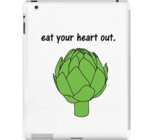 eat your heart out. (artichoke) iPad Case/Skin